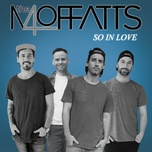 so in love (single) - the moffatts