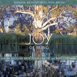 the joy of being – guided meditations and music with the lifeflow meditation centre and ross edwards - v.a