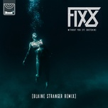 without you (blaine stranger remix) (single) - fix8