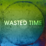 wasted time - overstreet