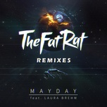 mayday (remixes) (single) - thefatrat, laura brehm