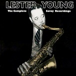 the complete savoy recordings - lester young