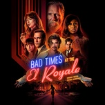 bad times at the el royale (original motion picture soundtrack) - v.a