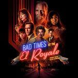 bad times at the el royale (original motion picture soundtrack) - v.a