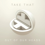 out of our heads (single) - take that