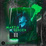 rio (single) - martin jensen