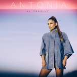 al trasluz (single) - antonia