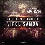 virou samba (ao vivo) (single) - alexandre aposan