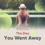 the day you went away - v.a