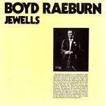jewells - boyd raeburn