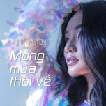 mong mua thoi ve (single) - june nguyen