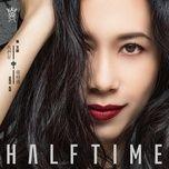 half time / 我們在中場相遇 - mac van uy (karen mok)
