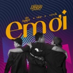 em oi (single) - dai big light, vine, creek