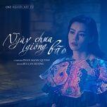 ngay chua giong bao (nguoi bat tu ost) (single) - bui lan huong