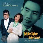 may dam son khe - tinh ca nguyen van dong (thuy nga cd 598) - v.a