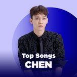 nhung bai hat hay nhat chen (exo) - chen (exo)