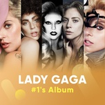 lady gaga: #1's album - lady gaga