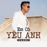 em co yeu anh (single) - fanbi