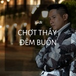 chot thay dem buon (single) - fanbi