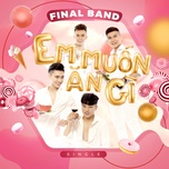 em muon an gi (single) - final band