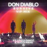 survive (vip mix) (single) - don diablo, emeli sande, gucci mane