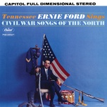 civil war songs of the north - tennessee ernie ford