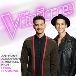 i feel it coming (the voice performance) (single) - anthony alexander