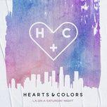 la on a saturday night (single) - hearts & colors