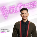 mercy (the voice performance) (single) - anthony alexander