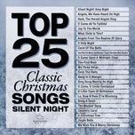 top 25 classic christmas - silent night - v.a