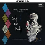 sings for only the lonely (2018 stereo mix) - frank sinatra