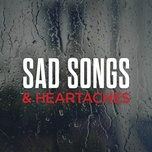 sad songs & heartaches - v.a