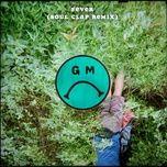 fever (soul clap remix) (single) - gilligan moss