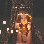 jenta og kvalen (single) - ausekarane