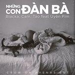 nhung con dan ba (single) - blacka, cam., tao, uyen pim