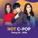 nhac hoa hot thang 10/2018 - v.a