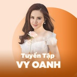 nhung bai hat hay nhat cua vy oanh - vy oanh