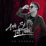 anh se tot thoi remix (single) - vu phuong