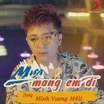 mua mang em di (single) - minh vuong m4u