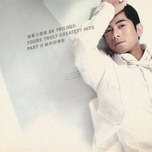 ak trilogy yours truly greatest hits ii - quach phu thanh (aaron kwok)