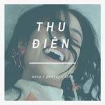 thu dien (single) - wang, galaxyy, zang