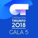 ot gala 5 (operacion triunfo 2018) - v.a
