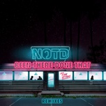 been there done that (remixes ep) - notd