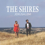 jerusalem (single) - the shires