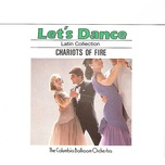 let's dance, vol. 4: latin collection – chariots of fire - the columbia ballroom orchestra