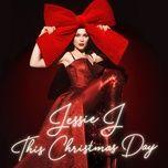 this christmas day - jessie j
