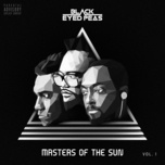 masters of the sun (vol. 1) - the black eyed peas