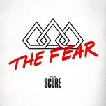 the fear (single) - the score