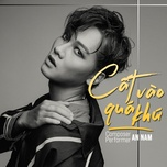 cat vao qua khu (single) - an nam