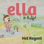 het regent (single) - ella & nuffel